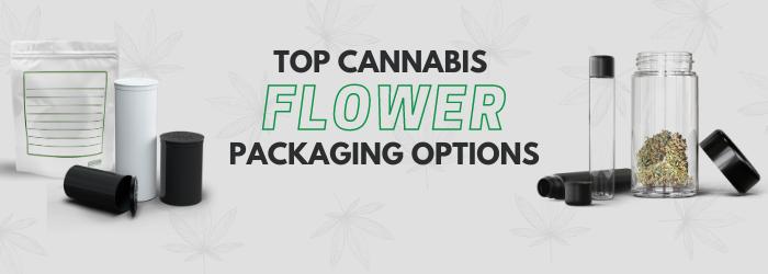 Top Cannabis Flower Packaging Options